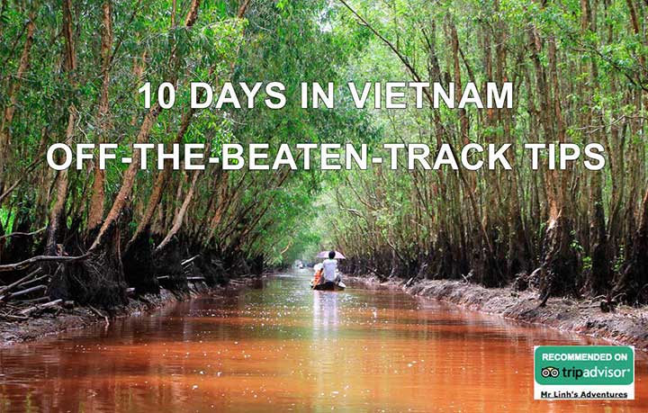 10 days in Vietnam: off-the-beaten-track tips