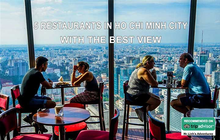 5 restaurants in Ho Chi Minh City with the best view