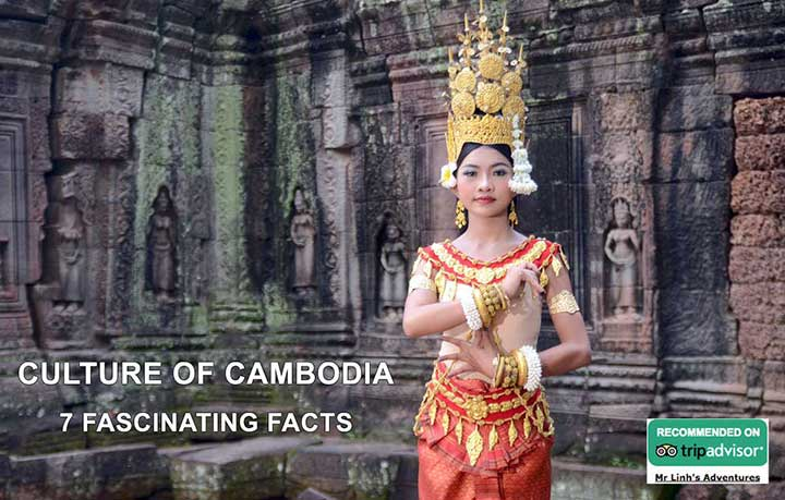 Culture of Cambodia: 7 fascinating facts