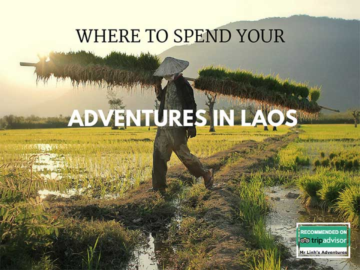 Where to spend your adventures in Laos