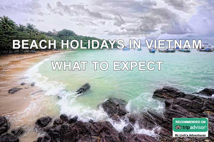 Beach holidays in Vietnam: what to expect