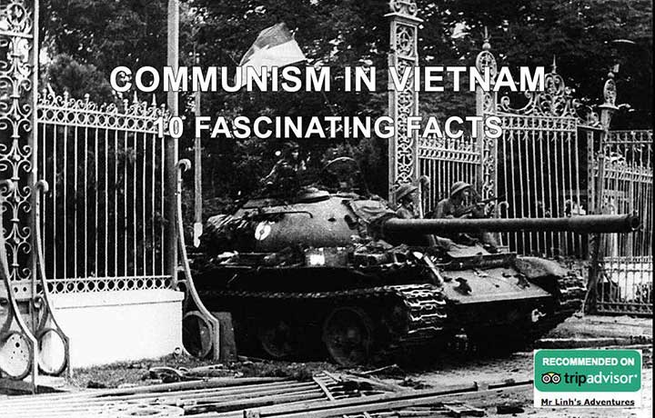 Communism in Vietnam: 10 fascinating facts