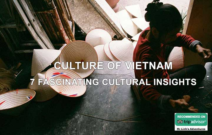 Culture of Vietnam: 7 fascinating cultural insights