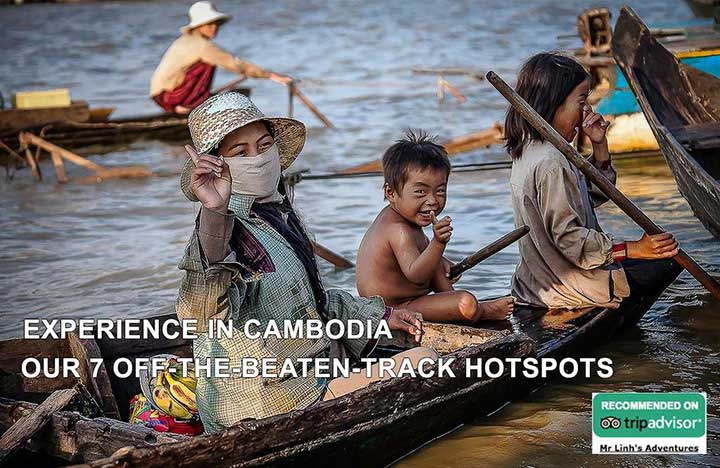 Experience in Cambodia: Our 7 off-the-beaten-track hotspots