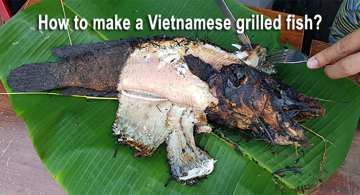 How to make a Vietnamese grilled fish?