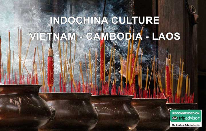 Indochina culture: Vietnam, Cambodia and Laos