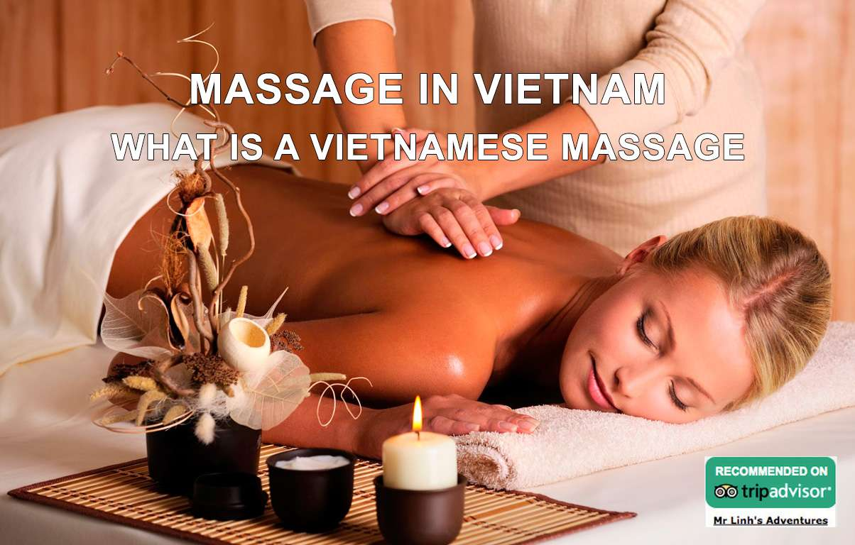 Massage in Vietnam: what is a Vietnamese massage?