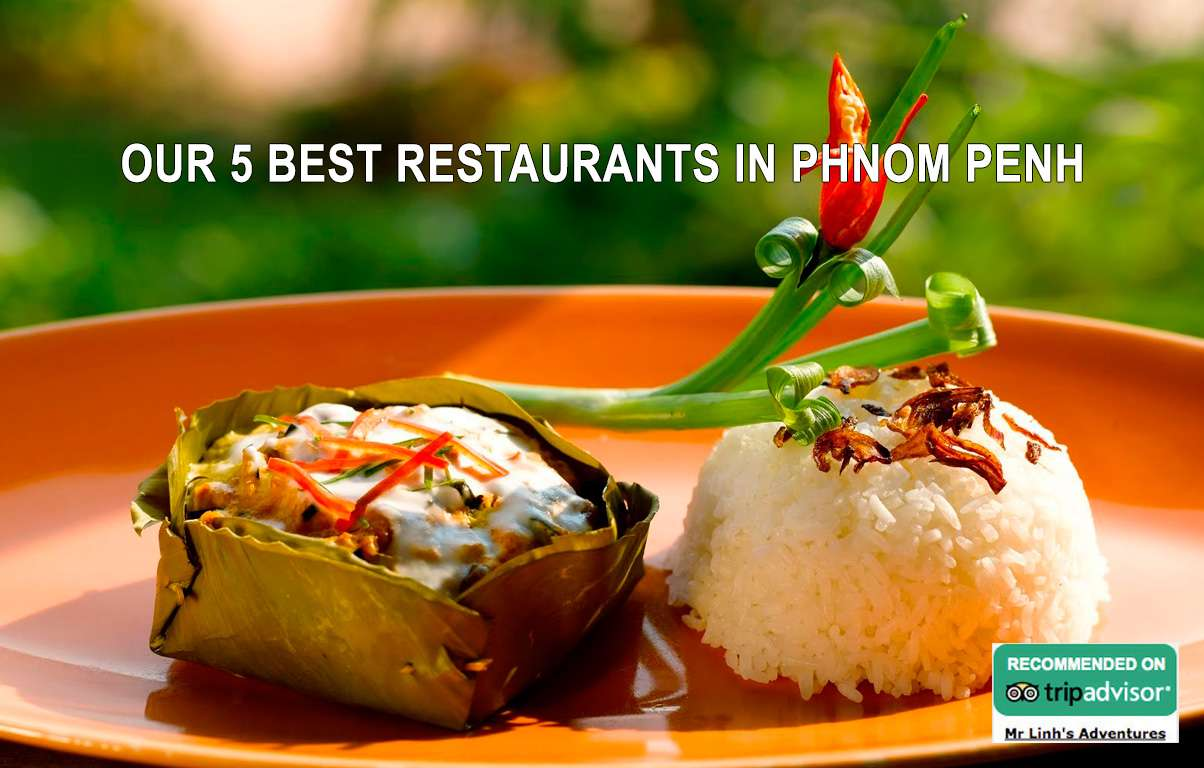 Our 5 best restaurants in Phnom Penh for all occasions