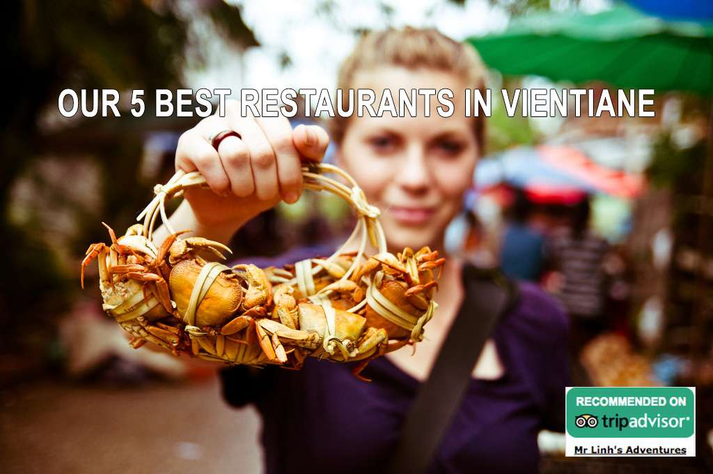 Our 5 best restaurants in Vientiane for all occasions
