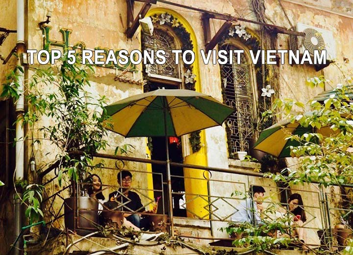 Top 5 reasons to visit Vietnam in 2019