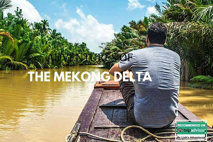 Adventures of the Mekong Delta