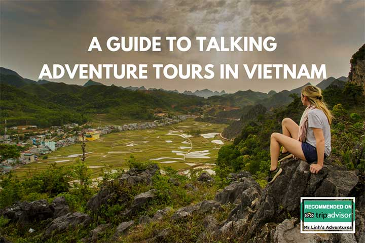 A guide to taking adventure tours in Vietnam