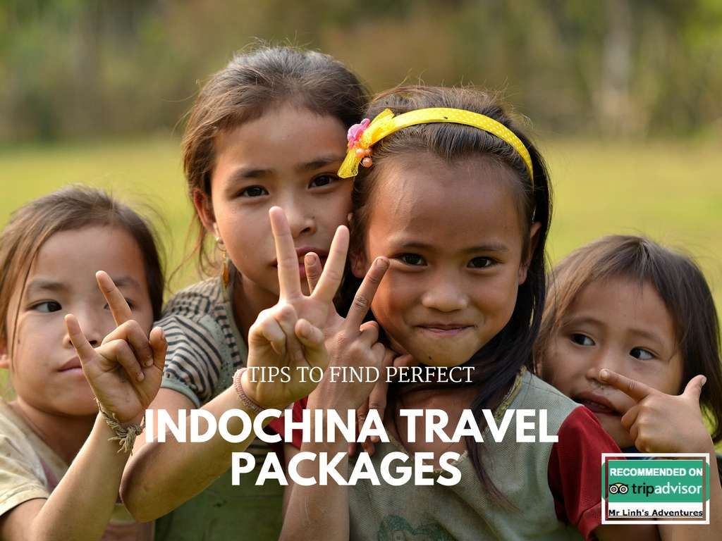 Tips to find perfect Indochina travel packages